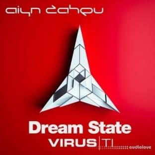 Aiyn Zahev Sounds Virus TI Dream State Vol.1