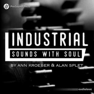 Pro Sound Effects Industrial Sounds with Soul