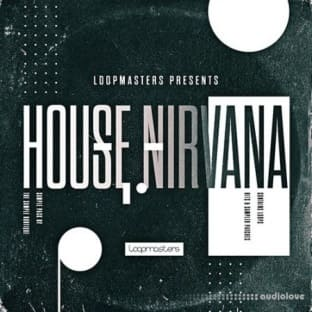 Loopmasters House Nirvana