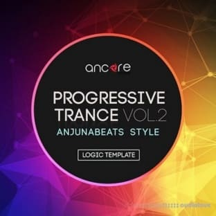 Ancore Sounds Progressive Trance 2.0 Logic Pro Template (Anjunabeats Style) Vol.2