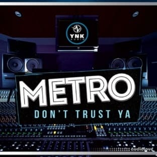 YnK Audio Metro Do Not Trust Ya