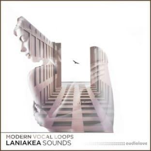 Laniakea Sounds Modern Vocal Loops