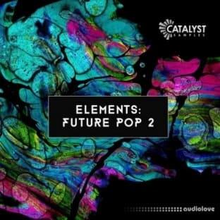 Catalyst Samples Elements: Future Pop Vol.2
