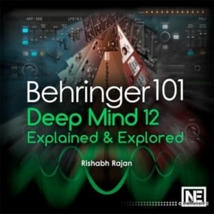 Ask Video Behringer 101 DeepMind 12 Explained and Explored