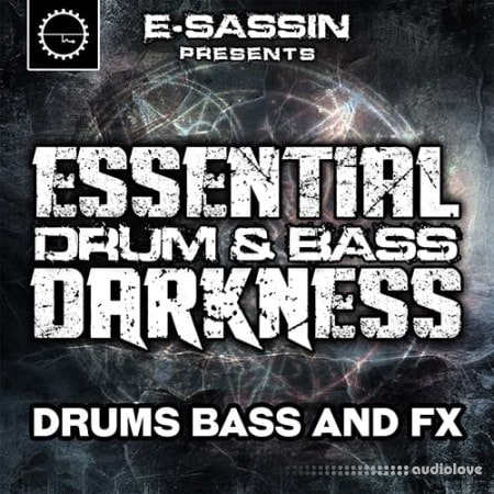 Industrial Strength E-Sassin Presents Essential Drum and Bass Darkness