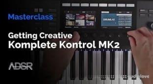 ADSR Sounds Komplete Kontrol MK2 The Complete Guide