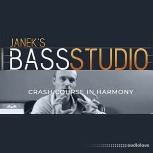 Janek Gwizdala's Bass Studio CRASH COURSE IN HARMONY