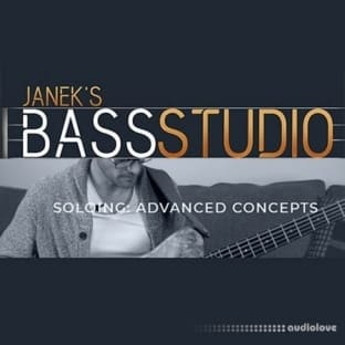 Janek Gwizdala's Bass Studio SOLOING: ADVANCED CONCEPTS