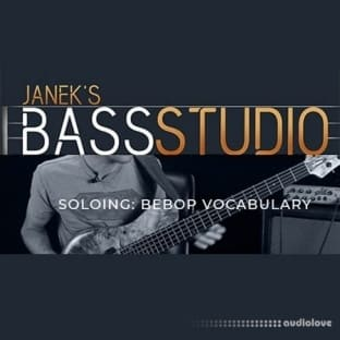 Janek Gwizdala's Bass Studio SOLOING: BEBOP VOCABULARY
