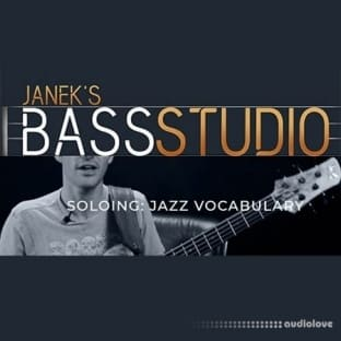 Janek Gwizdala's Bass Studio SOLOING: JAZZ VOCABULARY