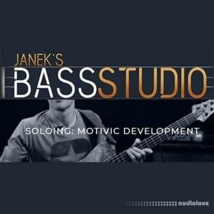 Janek Gwizdala's Bass Studio SOLOING: MOTIVIC DEVELOPMENT