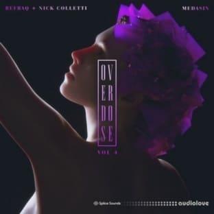 Splice Sounds Medasin x Refraq x Nick Colletti Overdose Vol.4