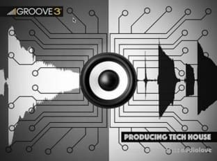 Groove3 Producing Tech House