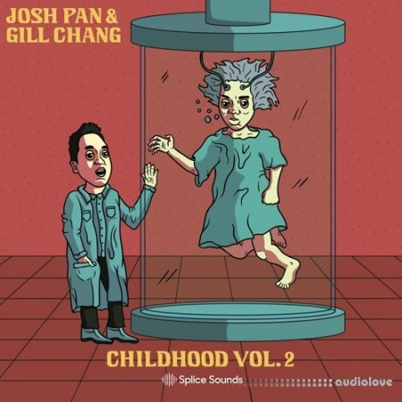 Splice Sounds josh pan x Gill Chang Childhood Vol.2