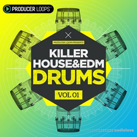 Producer Loops Killer House and EDM Drums Vol.1