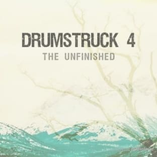 The Unfinished Drumstruck 4