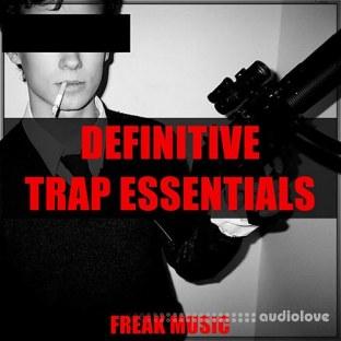 Freak Music Definitive Trap Essentials