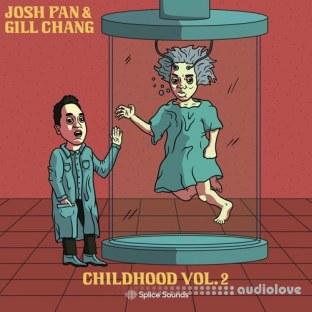 Splice Sounds josh pan x Gill Chang Childhood Vol.2