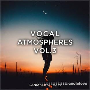 Laniakea Sounds Vocal Atmospheres 3