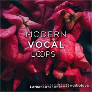 Laniakea Sounds Modern Vocal Loops 2