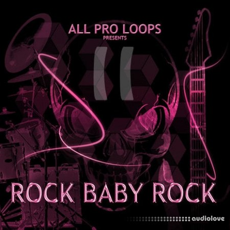 All Pro Loops Rock Baby Rock 2 WAV MiDi