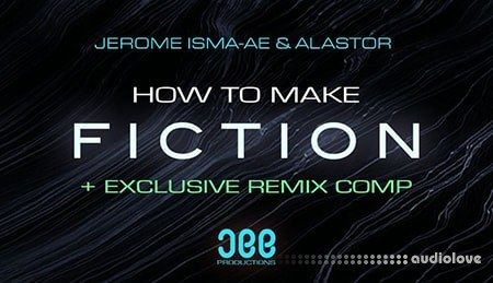 Sonic Academy How To Make Fiction with Jerome Isma-Ae TUTORiAL