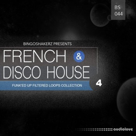 Bingoshakerz French and Disco House 4 WAV