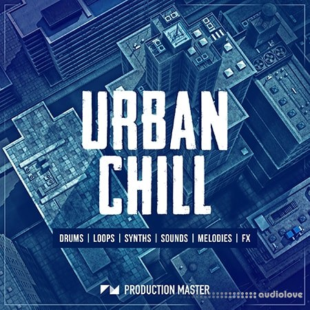 Production Master Urban Chill WAV MiDi