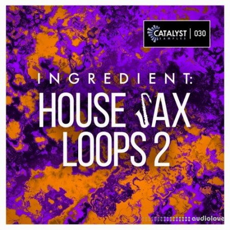 Catalyst Samples Ingredient House Sax Loops 2 WAV
