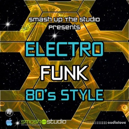 Smash Up The Studio Electro Funk 80s Style WAV MiDi REX AiFF