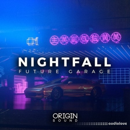 Origin Sound Nightfall Future Garage WAV MiDi