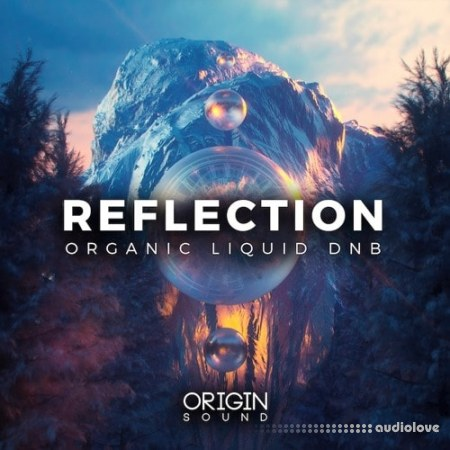Origin Sound Reflection Organic Liquid DNB WAV MiDi