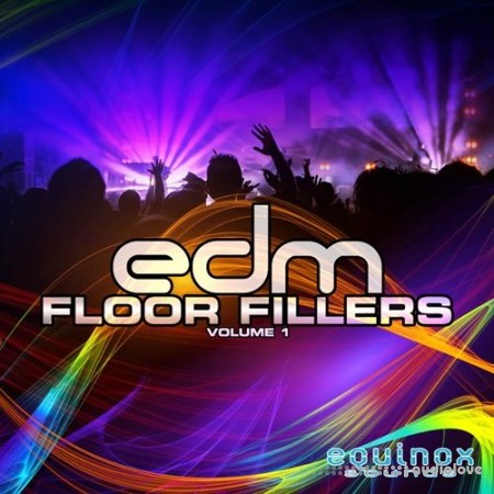 Equinox Sounds EDM Floor Fillers Vol.1 WAV MiDi