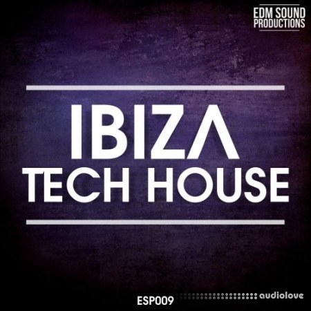 EDM Sound Productions Ibiza Tech House WAV MiDi