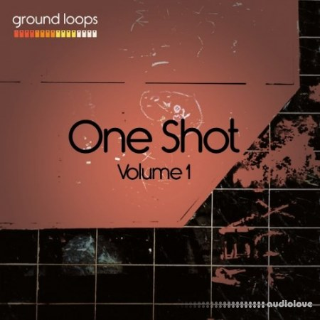 Ground Loops One-Shot Volume 1 WAV