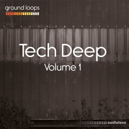 Ground Loops Tech Deep Volume 1 WAV AiFF