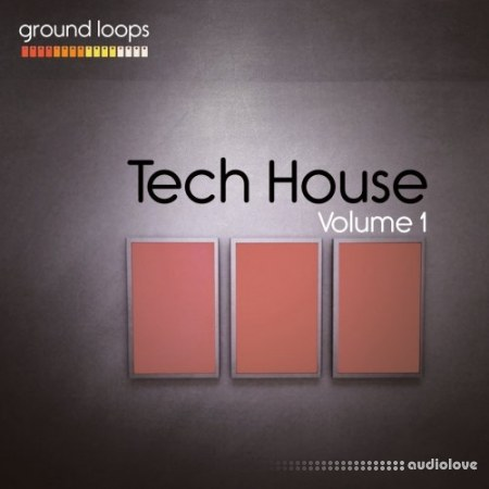 Ground Loops Tech House Volume 1 WAV AiFF
