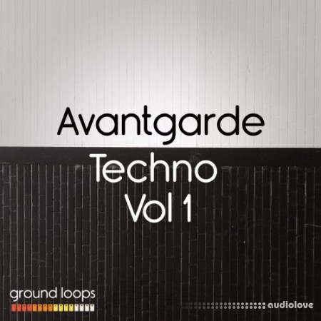 Ground Loops Avantgarde Techno Volume 1 WAV AiFF