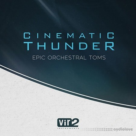 Vir2 Instruments Cinematic Thunder Epic Orchestral Toms KONTAKT