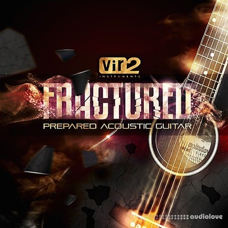 Vir2 Instruments Fractured Prepared Acoustic Guitars KONTAKT