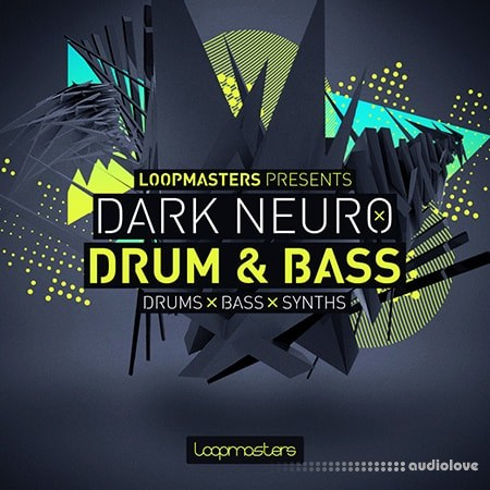 Loopmasters Dark Neuro Drum and Bass MULTiFORMAT