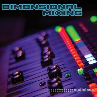 Dance Music Production Dimensional Mixing
