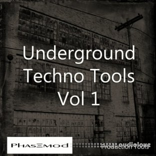Phasemod Underground Techno Tools Vol.1