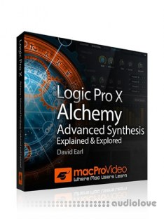 MacProVideo Logic Pro X 210 Alchemy Advanced Synthesis Explained and Explored