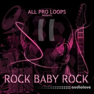 All Pro Loops Rock Baby Rock 2