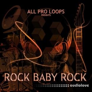 All Pro Loops Rock Baby Rock