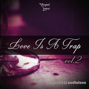 Regal Loops Love Is A Trap 2