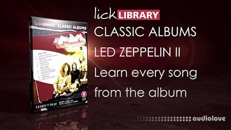 Licklibrary Classic Albums Led Zeppelin II TUTORiAL