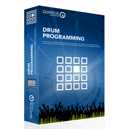Quantize Courses Drum Programming TUTORiAL