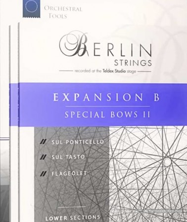 Orchestral Tools Berlin Strings EXP B Special Bows II v2.1 KONTAKT